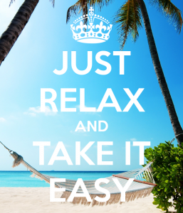 just-relax-and-take-it-easy-2